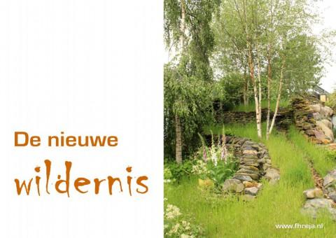 Tuintrend 2016 - De nieuwe Wildernis - Fhreja - Ontwerpbureau Groene Leefomgeving