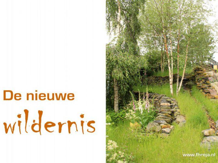 De nieuwe Wildernis – Tuintrend 2016